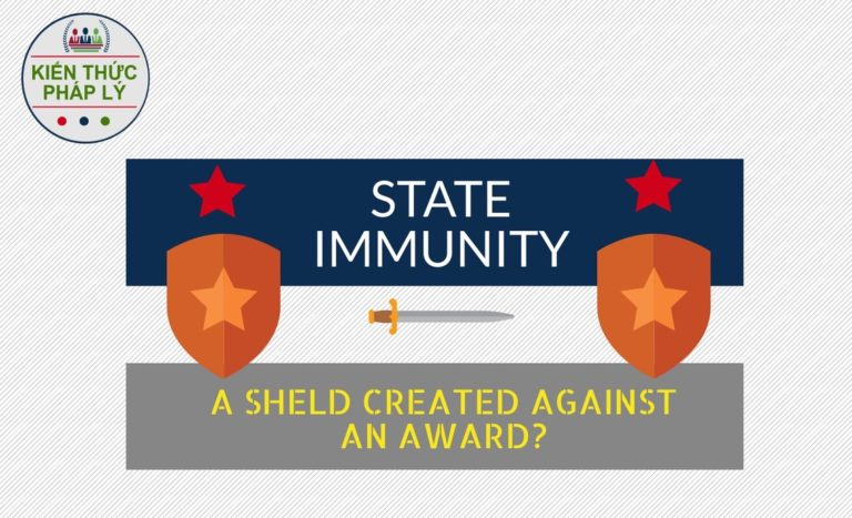 State immunity in Investor-State dispute: Is it a shield created against an arbitral award?
