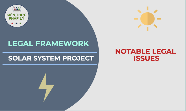 NOTABLE LEGAL ISSUES OF THE LEGAL FRAMEWORK GOVERNING SOLAR SYSTEM PROJECTS