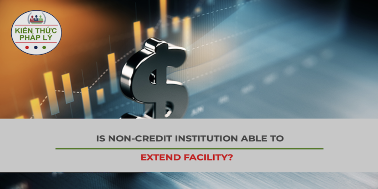 IS A NON-CREDIT INSTITUTION ABLE TO EXTEND FACILITY?